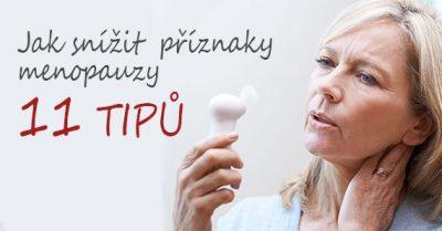 11 osvědčených tipů, jak snižovat příznaky menopauzy